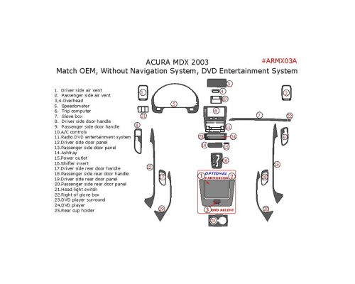 Acura MDX 2001-2003 interior dash kit, Without Navigation System, With DVD Entertainment System, 25 Pcs., OEM Match.