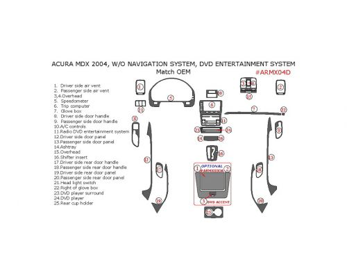 Acura MDX 2004 interior dash kit, Without Navigation System, With DVD Entertainment System, 25 Pcs., Match OEM