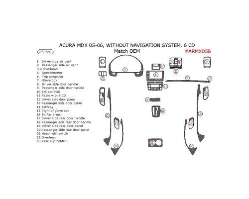 Acura MDX 2005-2006 interior dash kit, Without Navigation System, 6 CD Changer, 23 Pcs., OEM Match.