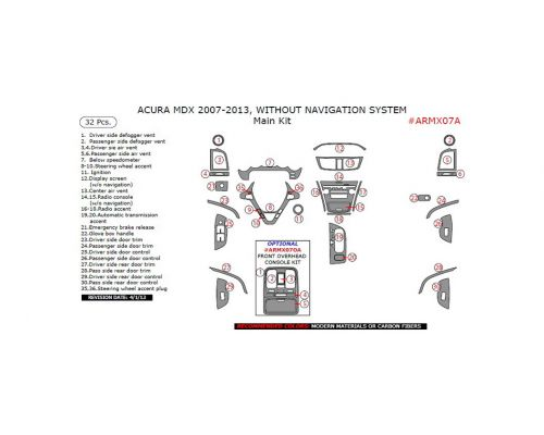 Acura MDX 2007-2013 main interior dash kit, Without Navigation System, 32 Pcs.