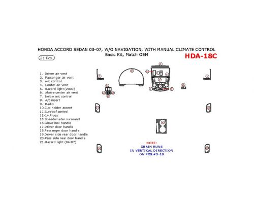 Honda Accord 2003-2007 basic interior dash kit, Coupe, Without Navigation, With Manual Climate Control, 21 Pcs., Match OEM