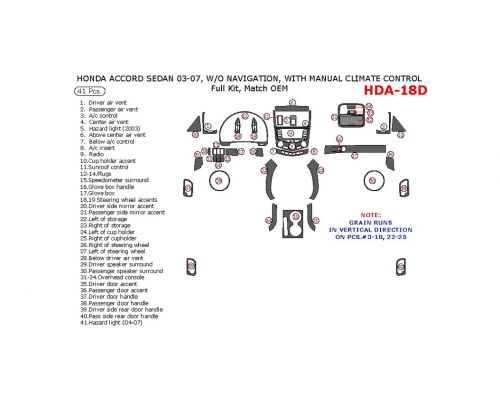 Honda Accord 2003-2007 full interior dash kit, Coupe, Without Navigation, With Manual Climate Control, 41 Pcs., Match OEM