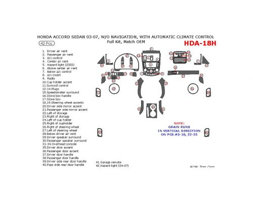 Honda Accord 2003-2007 full interior dash kit, Coupe, Without Navigation, With Automatic Climate Control, 42 Pcs., Match OEM