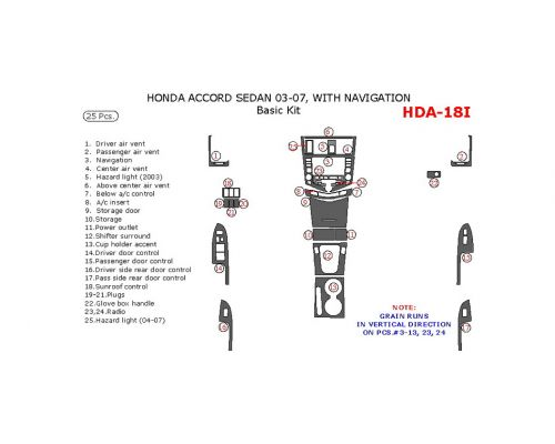 Honda Accord 2003-2007 basic interior dash kit, With Navigation, 25 Pcs.