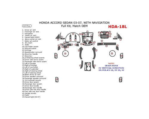Honda Accord 2003-2007 full interior dash kit, With Navigation, 43 Pcs., Match OEM